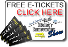 Click to claim your free e-tickets to the upcoming 3rd Annual South Jersey's Fall Home Renovation Show