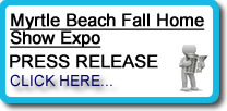 Myrtle Beach Fall Home Show Expo Press Release - Myrtle Beach, SC