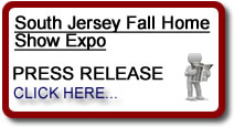 South Jersey Fall Home Show Expo Press Release