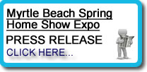Myrtle Beach Spring Home Show Expo Press Release