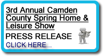 3rd Annual Camden COunty Home and Leisure Show Voorhees, NJ Press Release
