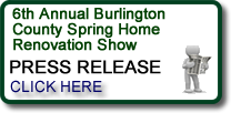 6th Annual Burlington County Spring Home Renovation Show Moorestown, NJ Press Release
