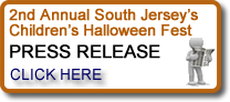 Click to the read the 2nd Annual South Jersey's Children's Halloween Fest press release.