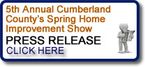 Click to the read the 5th Annual Cumberland County's Spring Home Improvement Show Press Release - Vineland, NJ