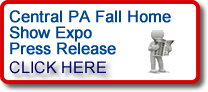 Click the read the press release for the upcoming Central PA Fall Home Show Expo