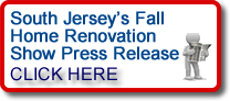 Click to the read the South Jersey's Fall Home Renovation Show press release.