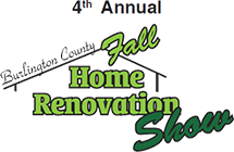 The 4th Annual Burlington County Fall Home Renovation Show, a three-day event will bring together homeowners and many of the most knowledgeable and experienced remodeling and building experts under one roof in the Burlington County area.