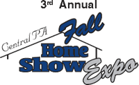 3rd Annual Central PA Fall Home Show Expo In Lewisburg, PA