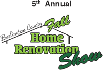 5th Annual Burlington County Fall Home Renovation Show - Mt. Laurel, NJ