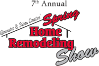 7th Annual Gloucester & Salem Counties' Spring Home Remodeling Show - Sewell, NJ
