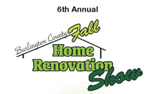 Burlington County; The Moorestown Mall, 400 NJ-38, Moorestown, New Jersey will host the 6th Annual Burlington County Fall Home Renovation Show on March 4 - 5, 2017
