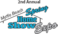 2nd Annual Myrtle Beach Spring Home Show Expo - Myrtle Beach, SC