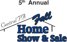 5th Annual Central PA Fall Home Show & Sale Lewisburg, PA