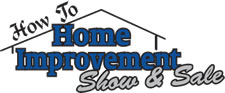 How-To Home Improvement Show and Sale Pennsauken, NJ