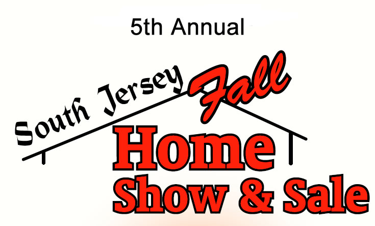 5th Annual South Jersey Spring Home Show Expo - Pitman, NJ