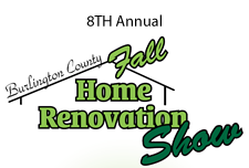 8th Annual Burlington County Fall Home Renovation Show Moorestown, NJ
