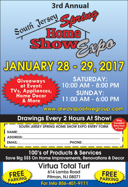 3rd Annual South Jersey Spring Home Show Expo Pitman, NJ