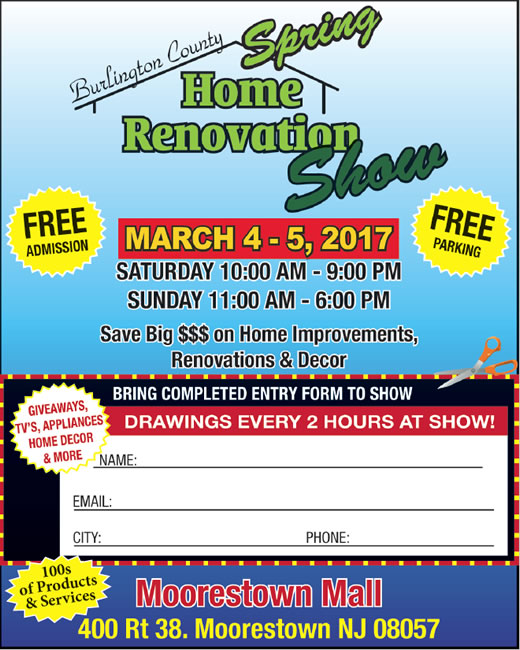 6th Annual Burlington County Spring Home Renovation Show Moorestown, NJ